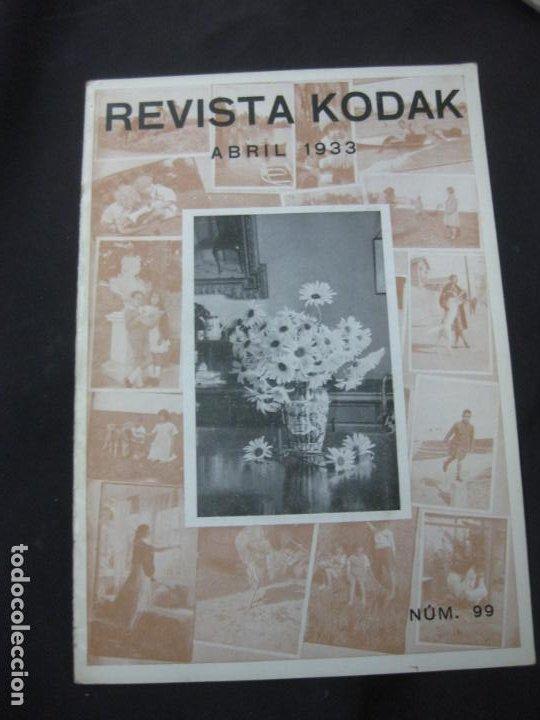 REVISTA KODAK Nº 90. ABRIL. 1933. EL RETRATO AL AIRE LIBRE. FOTOGRAFIAS DE ESCENAS DE MAR. (Cámaras Fotográficas - Catálogos, Manuales y Publicidad)