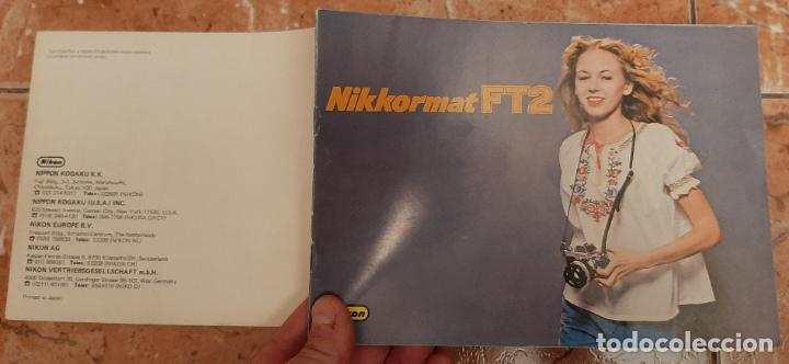 ANTIGUO MANUAL CATALOGO CAMARA REFLEX FOTOGRAFIA NIKKORMAT FT2 NIKON FOTOGRAFICA (Cámaras Fotográficas - Catálogos, Manuales y Publicidad)