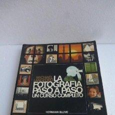 Cámara de fotos: LA FOTOGRAFIA PASO A PASO. MICHAEL LANDFORD. UN CLASICO..TODO ILUSTRADO..FOTOS..USADO. Lote 230779780