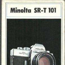 Cámara de fotos: FOLLETO DESPLEGABLE MINOLTA SR-T 101 CATÁLOGO INSTRUCCIONES. Lote 232866665