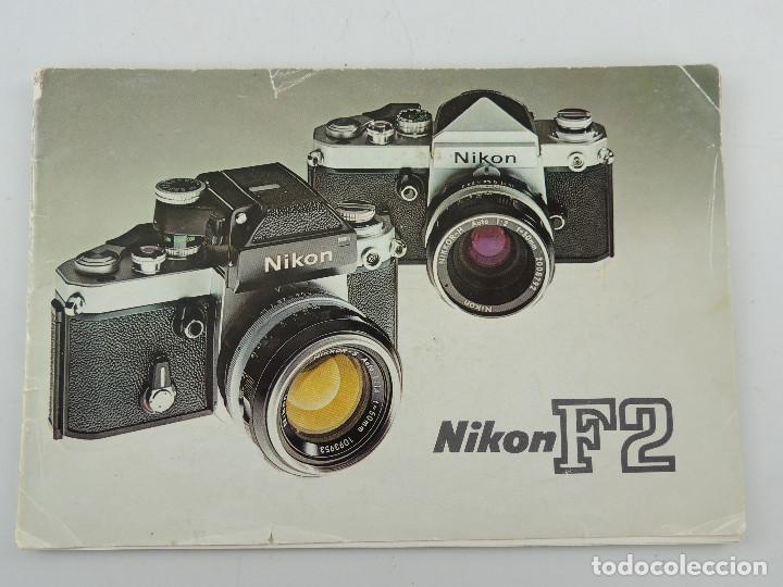 MANUAL DE INSTRUCCIONES DE LA CAMARA NIKON F2 (Cámaras Fotográficas - Catálogos, Manuales y Publicidad)
