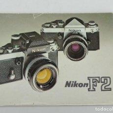 Cámara de fotos: MANUAL DE INSTRUCCIONES DE LA CAMARA NIKON F2. Lote 234730940