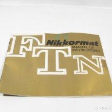 Cámara de fotos: MANUAL INSTRUCCIONES NIKON FTN , CAMARA NIKKORMAT FTN. Lote 235154280