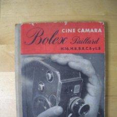 Cámara de fotos: LA BOLEX PAILLARD A J. SURGENOR LIBRO GUIA CINE CAMARA H16 H8 B8 C8 L8 EDICIONES OMEGA. Lote 235549845