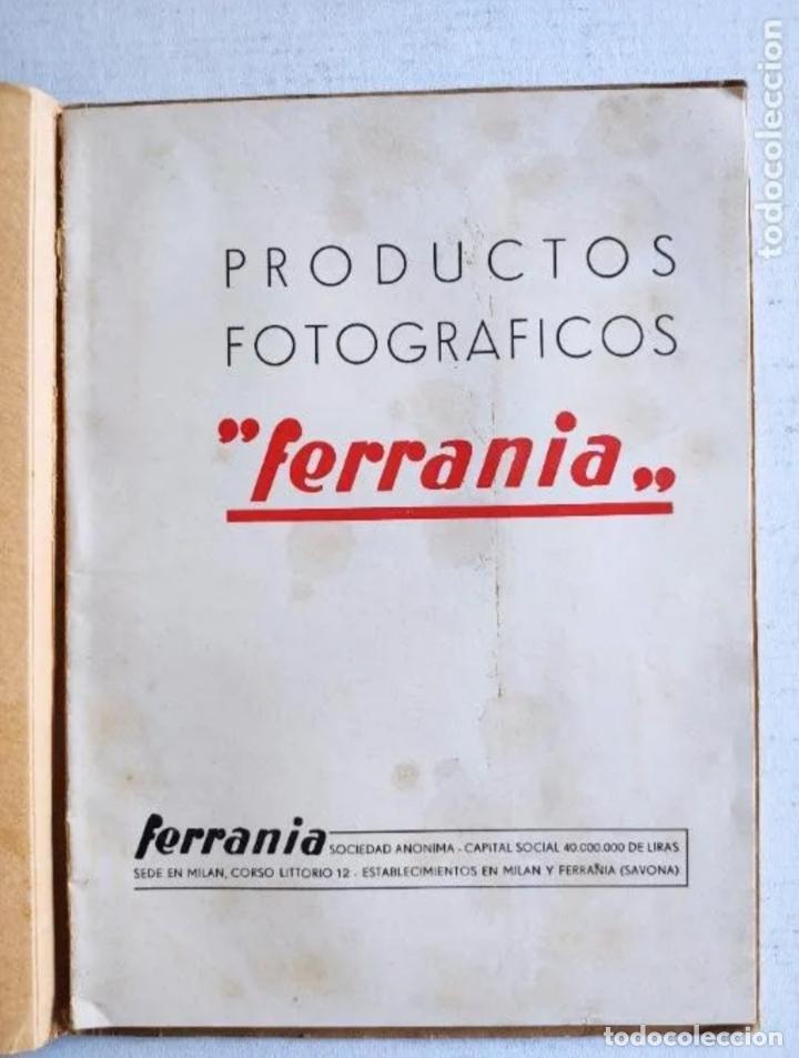 """Cámara de fotos: CATÁLOGO - PRODUCTOS FOTOGRÁFICOS """"FERRANIA"""" - AÑO 1939 - Foto 3 - 235846570"""
