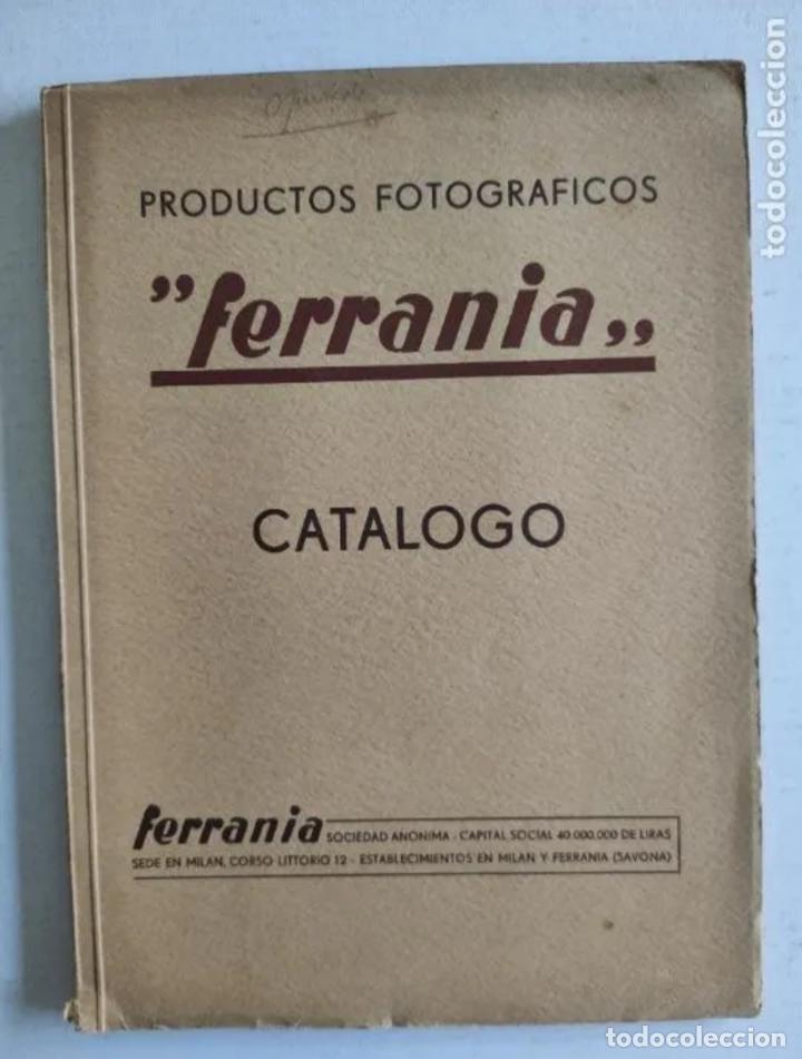"""CATÁLOGO - PRODUCTOS FOTOGRÁFICOS """"FERRANIA"""" - AÑO 1939 (Cámaras Fotográficas - Catálogos, Manuales y Publicidad)"""