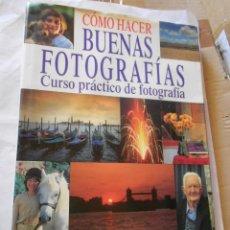 Cámara de fotos: COMO HACER BUENAS FOTOGRAFIAS. Lote 237013045