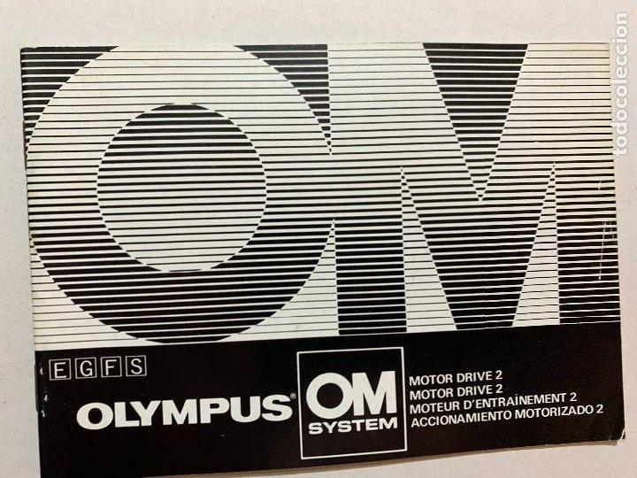 MANUAL DE INSTRUCCIONES CAMARA DE FOTOS OLYMPUS OM ACCIONAMIENTO MOTORIZADO 2 DE 1984 (Cámaras Fotográficas - Catálogos, Manuales y Publicidad)