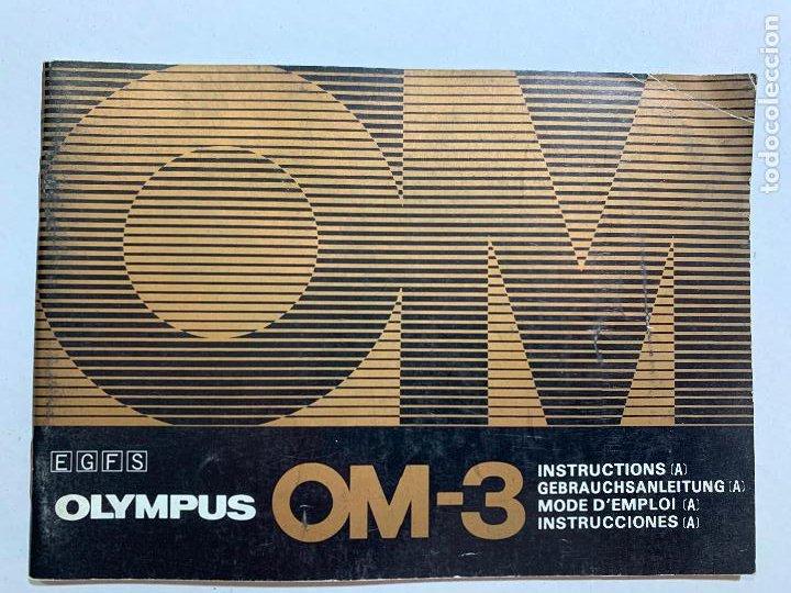 MANUAL DE INSTRUCCIONES CAMARA DE FOTOS OLYMPUS OM-3 DE 1984 (Cámaras Fotográficas - Catálogos, Manuales y Publicidad)