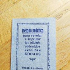 Cámara de fotos: MÉTODO PRÁCTICO PARA REVELAR LOS CLICHES DE LOS KODAKS - 40 PAG. - 10X15 CM. Lote 247210210