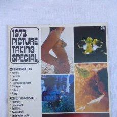 Cámara de fotos: ESPECIAL TOMANDO FOTOS. AÑO 1973, EN INGLES ( 1973 PICTURE TAKING SPECIAL)... Lote 247801685