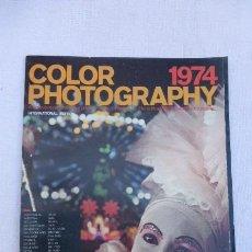 Cámara de fotos: COLOR PHOTOGRAPHY 1974,,,,EN INGLES..... Lote 247801970