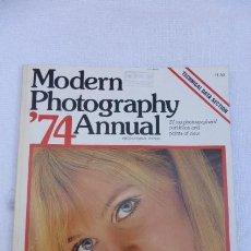 Cámara de fotos: MODERN PHOTOGRAPHY-ANNUAL 74...FOTOGRAFIA MODERNA,,AÑO 1974...JOYA.. Lote 247802400