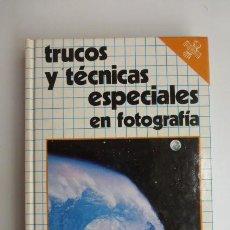 Cámara de fotos: TRUCOS Y TECNICAS ESPECIALES EN FOTOGRAFIA. EDITORIAL DAIMON.... Lote 248086835