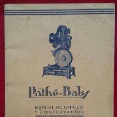 Cámara de fotos: PATHÉ-BABY , MANUAL DE EMPLEO Y CONSERVACIÓN - PROYECTOR CINE AÑOS 20 SIGLO XX -. Lote 251455740