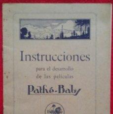 Cámara de fotos: PATHÉ-BABY , INSTRUCCIONES PARA EL DESARROLLO DE LAS PELÍCULAS - R.CATALUÑA,8 BARCELONA. Lote 251456290