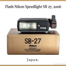 Cámara de fotos: FLASH NIKON SB 27 SPEEDLIGHT. CON ASPECTO DE NUEVO.. Lote 251733875
