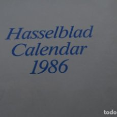 Cámara de fotos: GRAN CALENDARIO HASSELBLAD 1986. Lote 252586390