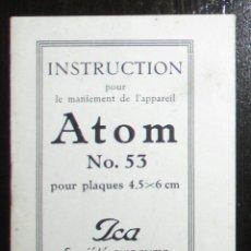 Cámara de fotos: INSTRUCCIONES DE USO DE LA CÁMARA ICA ATOM NÚMERO 53 DE 1911. EN FRANCÉS.. Lote 255638790