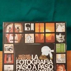 Fotocamere: MICHAEL LANGFORD ☆ LA FOTOGRAFIA PASO A PASO UN CURSO COMPLETO ☆. Lote 266299053
