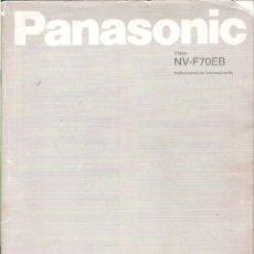 Cámara de fotos: MANUAL INSTRUCCIONES VIDEO VHS PANASONIC NV-F70EB, EN ESPAÑOL. Lote 273938448