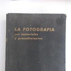 Cámara de fotos: LA FOTOGRAFIA. MATERIALES Y PROCEDIMIENTOS. C.B NEBLETTE...EDICIONES OMEGA 1958- 491 PGS.MUY TECNICO. Lote 275652528