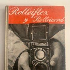 Cámara de fotos: LIBRO MANUAL DE LA CÁMARA DE FOTOS ROLLEIFLEX Y ROLLEICORD. Lote 289714103