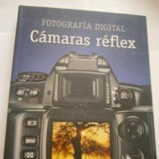 Cámara de fotos: LIBRO FOTOGRAFIA DIGITAL - CAMARAS REFLEX. Lote 283449643