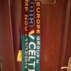 Collectionnisme sportif: FC BARCELONA CELTIC CHAMPIONS BUFANDA FUTBOL SCARF FOOTBALL . Lote 142543570