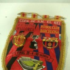 Coleccionismo deportivo: FC BARCELONA REAL MALLORCA FINAL PENNANT BANDERIN SCARF BUFANDA FOOTBALL FUTBOL SCIARPA. Lote 191630751