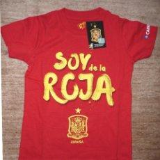 Coleccionismo deportivo: CAMISETA **SOY DE LA ROJA**. FABRICADA BAJO LICENCIA DE LA RFEF. TALLA 4-5 AÑOS. Lote 57553607