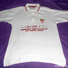 Coleccionismo deportivo: CAMISETA-POLO SEVILLA F.C. FINAL COPA UEFA 2006, MIDDLESBROUGH F.C. VS SEVILLA F.C. + REGALO. Lote 111430739