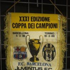 Coleccionismo deportivo: FC BARCELONA JUVENTUS 1986 MATCH PENNANT BANDERIN LEGEND SCIARPA . Lote 167499396