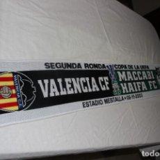 Coleccionismo deportivo: BUFANDA DE LA SEGUNDA RONDA DE LA COPA DE LA UEFA DEL 6-11-2003 VALENCIA C.F Y MACCABI HAIFA SCARF. Lote 222724546