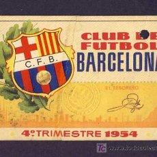 Coleccionismo deportivo: CARNET DE FUTBOL DEL BARCELONA BARÇA: 1954 4º TRIMESTRE. Lote 6879982