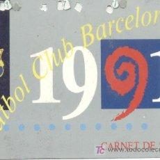 Coleccionismo deportivo: CARNET SOCIO F.C.BARCELONA TEMPORADA 1991. Lote 24743995