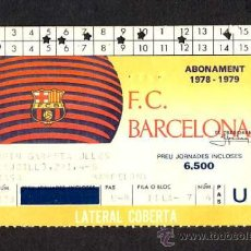 Coleccionismo deportivo: CARNET DEL FUTBOL CLUB BARCELONA BARÇA: ABONAMENT 1978-1979, LATERAL COBERTA. Lote 11661877