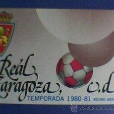 Coleccionismo deportivo: FUTBOL CARNET SOCIO DEL R . ZARAGOZA TEMPORADA 1980-81 . Lote 27464070