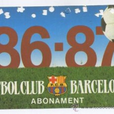 Coleccionismo deportivo: TARJETA ABONAMENT FUTBOL CLUB BARCELONA (BARÇA) - TEMPORADA 1986-1987. Lote 19092120