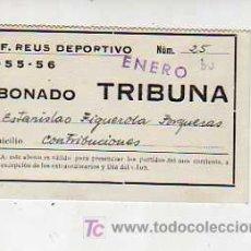 Collectionnisme sportif: CARNET DE ABONADO-SOCIO CLUB DE FUTBOL REUS DEPORTIVO 1956. Lote 18706890