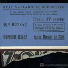 Coleccionismo deportivo: REAL VALLADOLID DEPORTIVO, TEMPORADA 1.956-57, RECIBO MENSUAL DE SOCIO. Lote 19381467