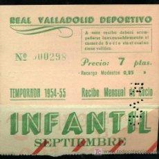 Coleccionismo deportivo: REAL VALLADOLID DEPORTIVO, TEMPORADA 1.954-55, RECIBO MENSUAL DE SOCIO. Lote 19381493