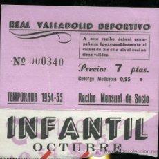 Coleccionismo deportivo: REAL VALLADOLID DEPORTIVO, TEMPORADA 1.954-55, RECIBO MENSUAL DE SOCIO. Lote 19381499
