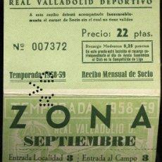 Coleccionismo deportivo: REAL VALLADOLID DEPORTIVO, TEMPORADA 1.958-59, RECIBO MENSUAL DE SOCIO. Lote 19381515