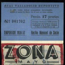 Coleccionismo deportivo: REAL VALLADOLID DEPORTIVO, TEMPORADA 1.956-57, RECIBO MENSUAL DE SOCIO. Lote 19381521