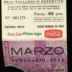 Coleccionismo deportivo: REAL VALLADOLID DEPORTIVO, TEMPORADA 1.963-64, RECIBO MENSUAL DE SOCIO. Lote 19381546