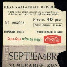 Coleccionismo deportivo: REAL VALLADOLID DEPORTIVO, TEMPORADA 1.963-64, RECIBO MENSUAL DE SOCIO. Lote 19381548