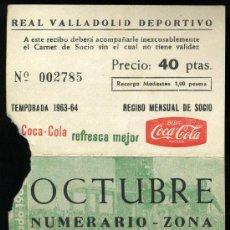 Coleccionismo deportivo: REAL VALLADOLID DEPORTIVO, TEMPORADA 1.963-64, RECIBO MENSUAL DE SOCIO. Lote 19381551