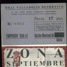 Coleccionismo deportivo: REAL VALLADOLID DEPORTIVO, TEMPORADA 1.956-57, RECIBO MENSUAL DE SOCIO. Lote 19381578