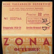 Coleccionismo deportivo: REAL VALLADOLID DEPORTIVO, TEMPORADA 1.958-59, RECIBO MENSUAL DE SOCIO. Lote 19381601